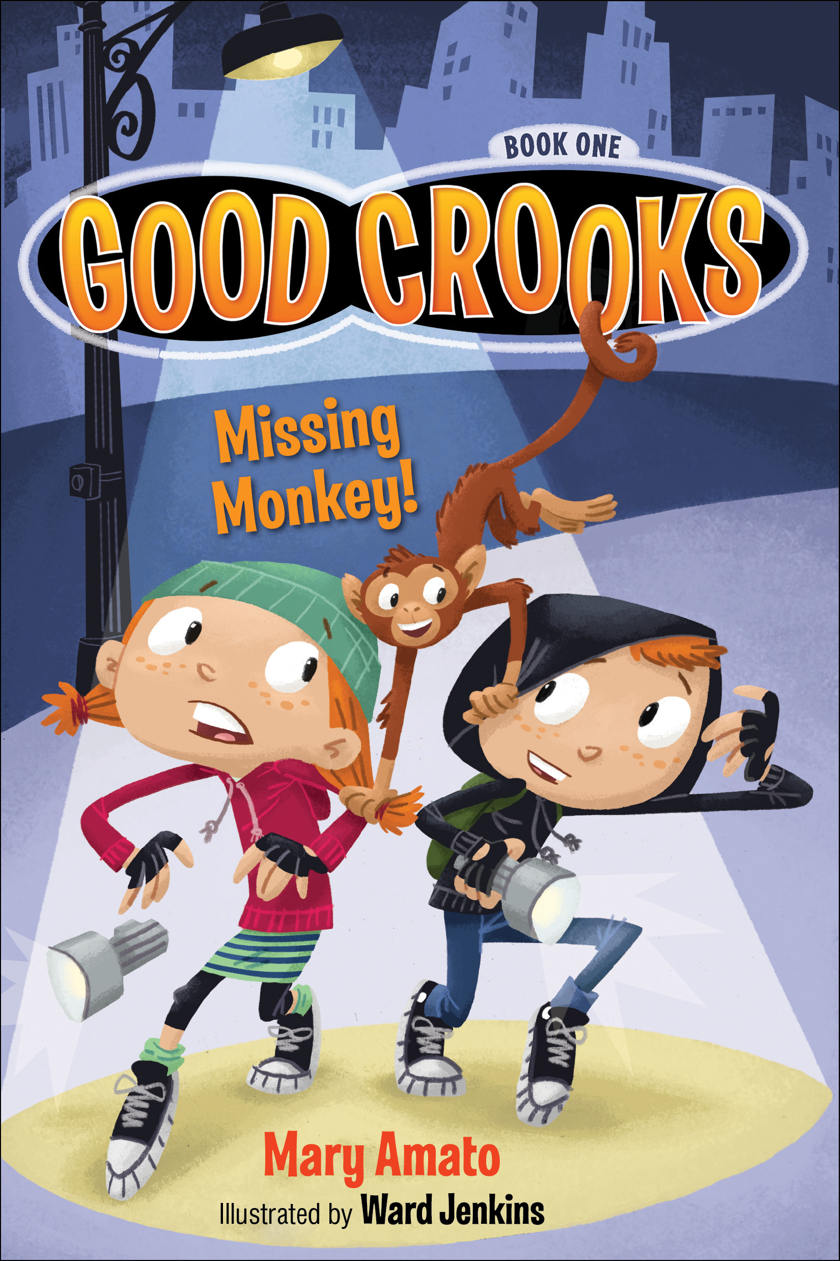 Good Crooks: Missing Monkey by Mary Amato