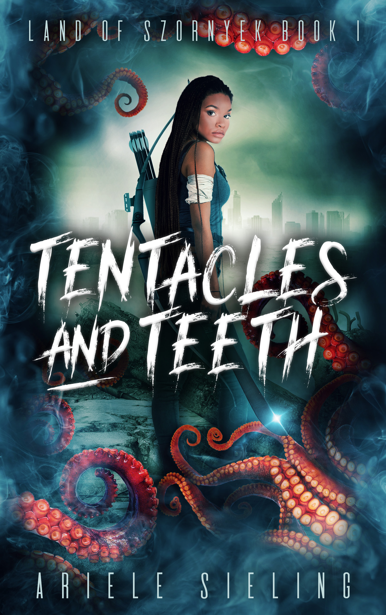 The book cover for Tentacles and Teeth by Ariele Sieling